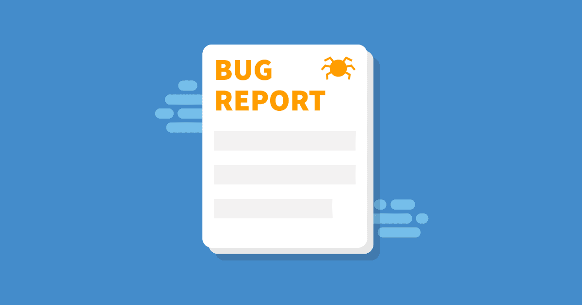 Writing a Good Bug Report